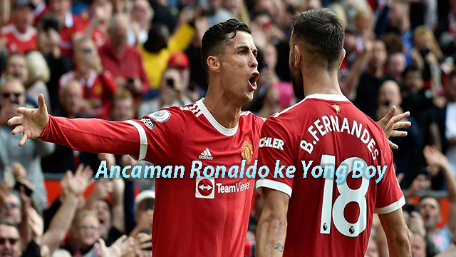 Ancaman Ronaldo ke Yong Boy
