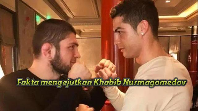 Fakta mengejutkan Khabib Nurmagomedov