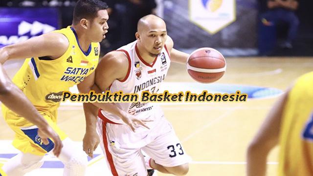 Pembuktian Basket Indonesia