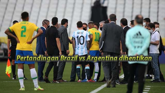 Pertandingan Brazil vs Argentina dihentikan