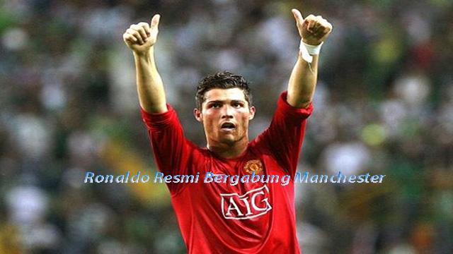 Ronaldo Resmi Bergabung Manchester