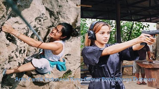 Artis Cantik Indonesia Yang Gemar Berolahraga Ekstream