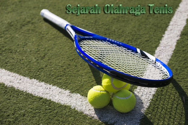 Sejarah Olahraga Tenis